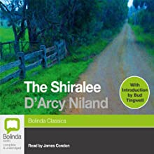 The Shiralee Audiobook by D'Arcy Niland Narrated by James Condon