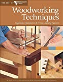 Woodworking Techniques: Ingenious Solutions & Time-Saving Secrets (Best of Woodworkers Journal)