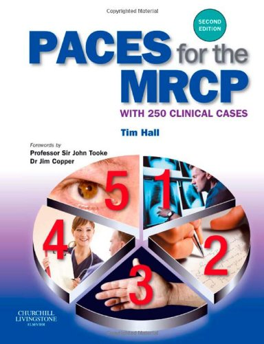 PACES for the MRCP: with 250 Clinical Cases, 2e