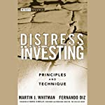 Distress Investing: Principles and Technique | Martin J. Whitman,Fernando Diz