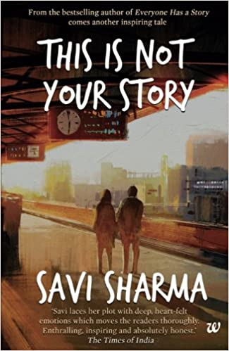 This is Not Your Story by Savi Sharma  PDF Download, Read eBook Online