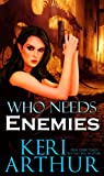 Who Needs Enemies (Harri Phillecky, PI)