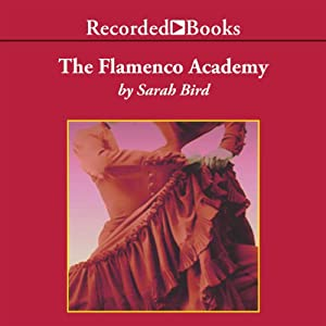 The Flamenco Academy | [Sarah Bird]