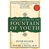 Ancient Secrets of the Fountain of Youthby Peter Kelder