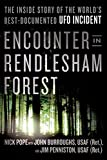 Encounter in Rendlesham Forest: The Inside Story of the Worlds Best-Documented UFO Incident