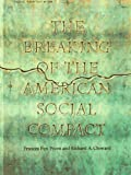 The Breaking of the American Social Compact (1565844769) by Piven, Frances Fox