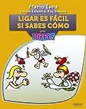 Ligar es facil si sabes como (Spanish Edition) (8441531609) by Mario Luna