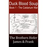 Duck Blood Soup (The Caldarium War)