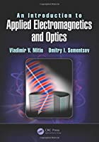 An Introduction to Applied Electromagnetics and Optics Front Cover