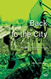 img - for Back to the City book / textbook / text book