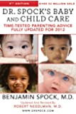 Dr. Spock's Baby and Child Care, 9th Edition