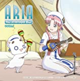 ARIA The NATURAL ARIA The STATION Due クール1 ラジオCD