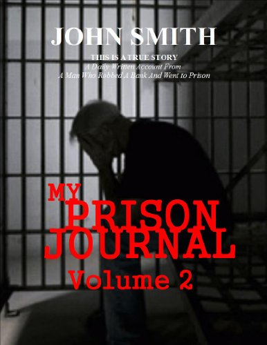 My Prison Journal - Volume 2