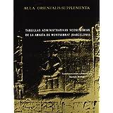 Tablillas administrativas neosumerias de la abadia de montserrataula orientalis supplementa 11