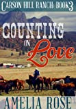 Counting on Love (Contemporary Cowboy Romance) (Carson Hill Ranch)
