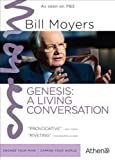 BILL MOYERS: GENESIS - A LIVING CONVERSATION