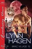 Firehouse Rescue [Brac Village 15] (Siren Publishing Everlasting Classic ManLove)