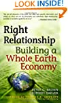 Right Relationship: Building a Whole...