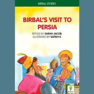 Birbal's Visit to Persia | [Sarah Jacob]