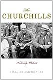 The Churchills: A Family Portrait (023011220X) by Lee, Celia