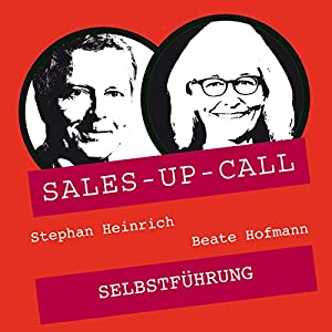 Selbstführung (Sales-up-Call) Hörbuch