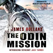 The Odin Mission: Jack Tanner, Book 1 | James Holland