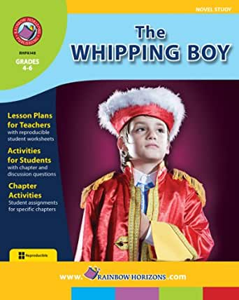 english assignment the whipping boy Sid fleischman's the whipping boy is a rollicking adventure, with a thin vein of a prince and pauper theme thrown in for good measure.