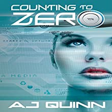 Counting to Zero Audiobook by A. J. Quinn Narrated by Hollis Elizabeth