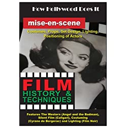 How Hollywood Does It - Film History & Techniques Mise-en-scene