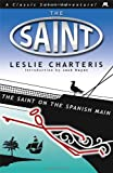 The Saint on the Spanish Main (Saint 30)