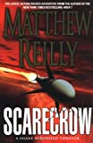 Scarecrow (0312289588) by Matthew Reilly