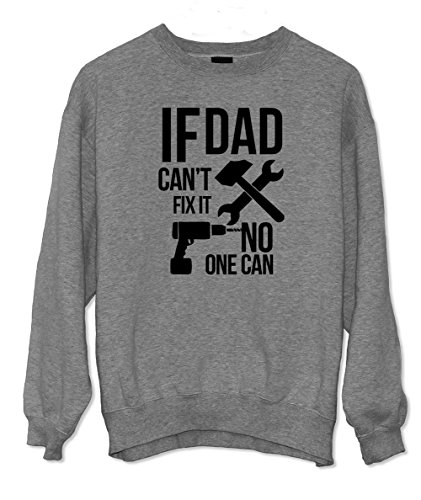 If Dad Can't Fix It No One Can Cool Padre Family Felpa Grigio XX-Large