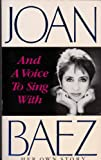 And A Voice To Sing With (0099606003) by Baez, Joan