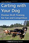 Carting with Your Dog: Positive Draft...
