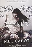 Meg Cabot Abandon: Awaken (Abandon 3)