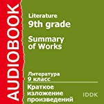 Literature for 9th Grade: Summary of Works | Alexander Shukshin,Leo Tolstoy,Ivan Turgenev,Vasily Bunin
