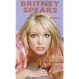Britney Spears : Oops...