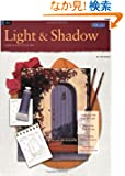 Light & Shadow (How to Draw and Paint Series)