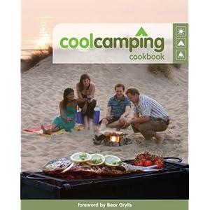 Cool Camping Cookbook (Cool Camping) Tom Tuke-Hastings, Jonathan Knight and Bear Grylls