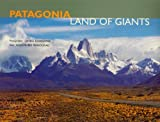 img - for Patagonia: Land Of Giants book / textbook / text book