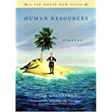 Human Resources: Stories (Tin House New Voice) ~ Josh Goldfaden