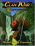 img - for Clan War (Legend of the Five Rings Phoenix Army Expansion) book / textbook / text book