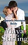Aaron's Montana Bride (Sweet, clean W...