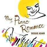 編集長的チェック!【CD】 『マイ・ピアノ・ロマンス』 ビージー・アデール