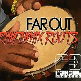 Far Out Rhythmix Roots
