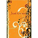 "Just for me: Das Memobuch / Notizbuch - Cover orange. Aus der Reihe ""Days of my life""von ""Chadia Wilhelm"""