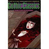 Graphic Classics Volume 14: Gothic Classics (Graphic Classics (Eureka))by Anne Timmons