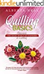 Quilling Basics: Discover the Magic W...
