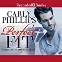 Perfect Fit: Serendipity's Finest, Book 1 Audiobook by Carly Phillips Narrated by David Barker