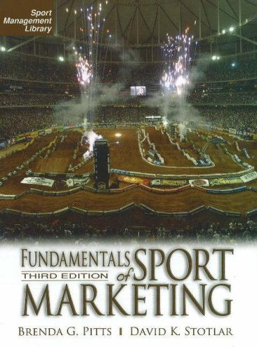 Fundamentals of Sport Marketing 3rd Ed. (Sport Management...